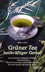 Walter-Lübeck-Grüner-Tee-heilkräftiger-Genuss-