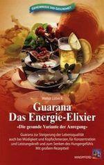 Walter-Lübeck-Guarana-das-Energie-Elixier