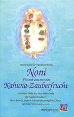 Walter-Lübeck-Noni-Fit-und-Vital-mit-der-Kahuna-Zauberfrucht